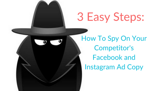 How To Spy On Your Competition's Facebook and Instagram Ads in 3 Easy Steps