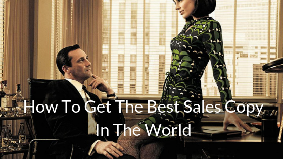 Mad Men, FOMO, and How To Get The Best Copy Ever