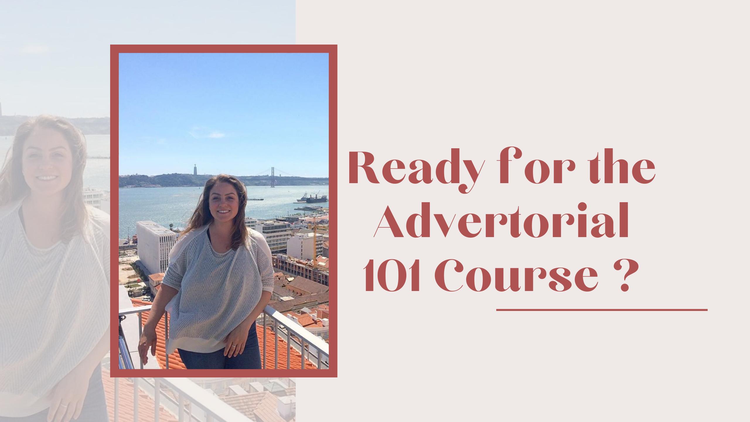 Advertorial 101 Course Open Next Week