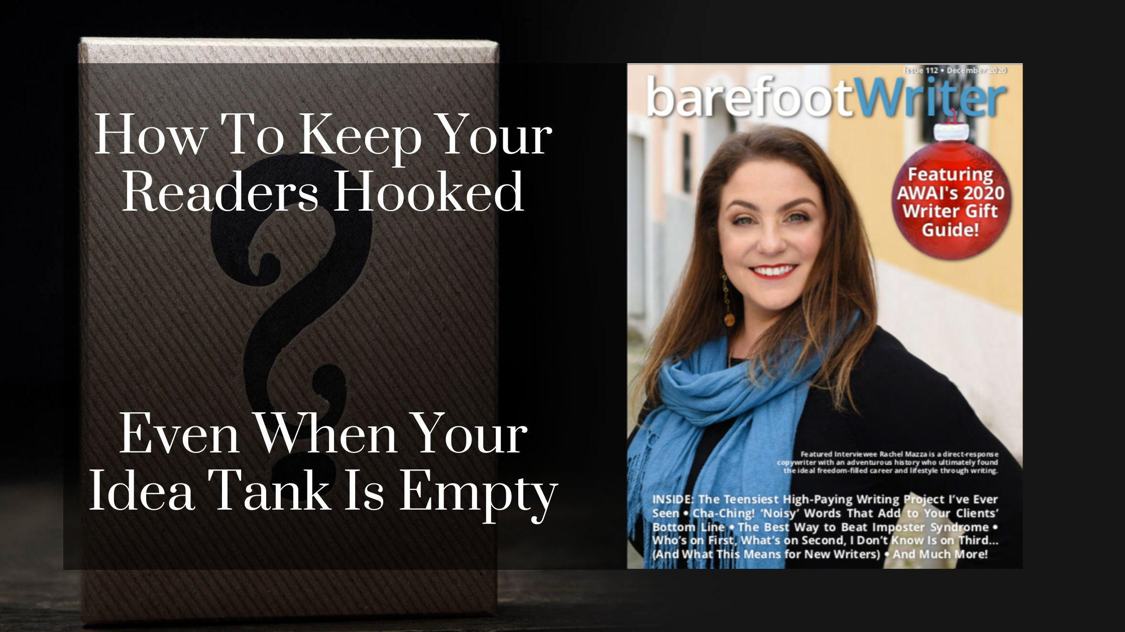 How To Keep Your Readers Hooked (Even When Your Idea Tank Is Empty)