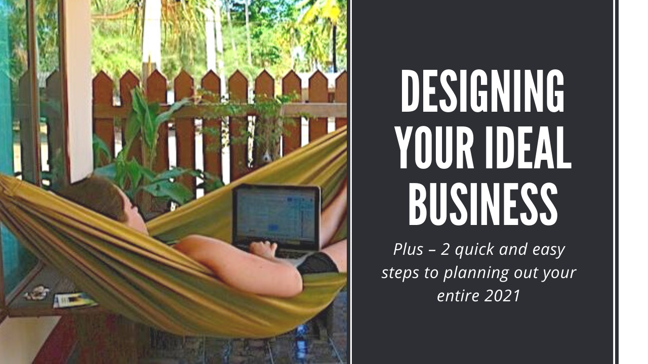 Designing Your Ideal Business